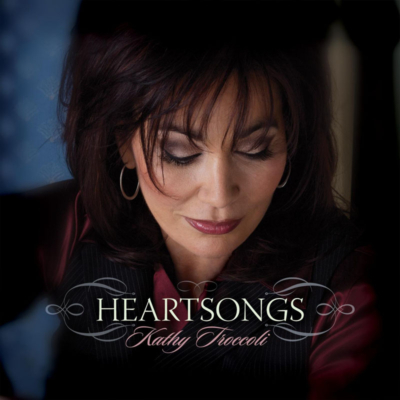 Heartsongs - Kathy Troccoli