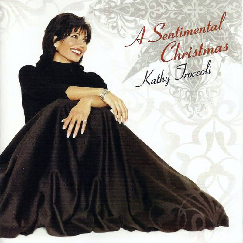 A Sentimental Christmas - Kathy Troccoli