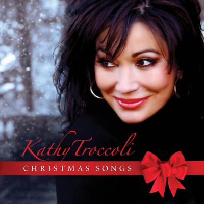 Christmas Songs - Kathy Troccoli