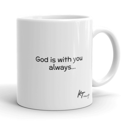 Kathy Troccoli mugs: God is with you always