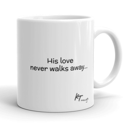 Kathy Troccoli mugs: His love never walks away