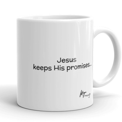 Kathy Troccoli mugs: Jesus keeps His promises
