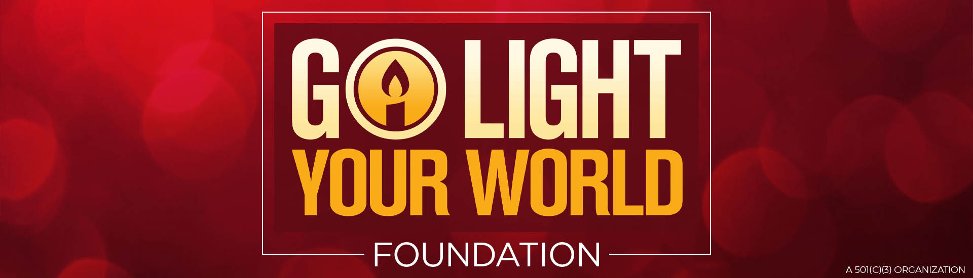 Go Light Your World Foundation